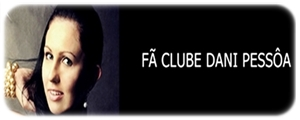 Fã Clube Dani Pessôa